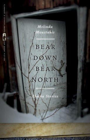 Bear Down, Bear North by Melinda Moustakis