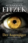 Der Augenjger by Sebastian Fitzek