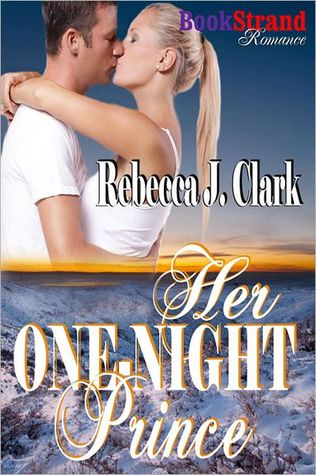 Her One-Night Prince by Rebecca J. Clark