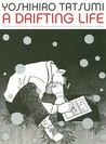 A Drifting Life by Yoshihiro Tatsumi