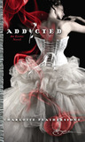Addicted (Addicted #1)
