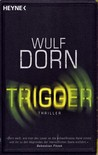 Trigger by Wulf Dorn