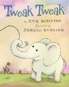 Tweak Tweak by Eve Bunting