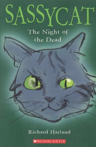 Sassycat The Night of the Dead by Richard Harland