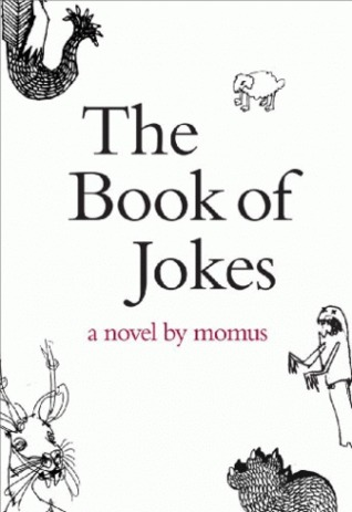 The Book of Jokes by Momus
