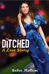 Ditched by Robin Mellom