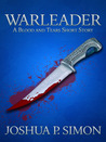 Warleader (Blood and Tears, #0.4)