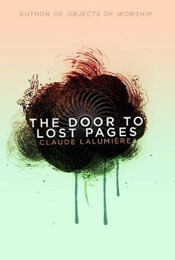 The Door to Lost Pages by Claude Lalumière