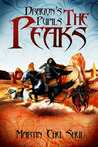The Peaks (Dragon's Pupils, #2)
