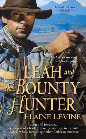 Leah and the Bounty Hunter by Elaine Levine