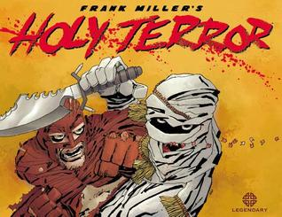 Holy Terror by Frank Miller