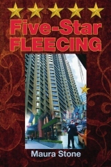 Five-Star Fleecing by Maura Stone