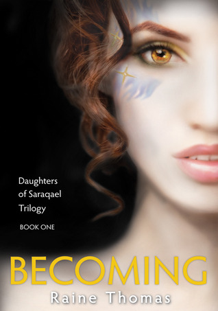 Becoming by Raine Thomas