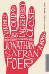 Extremely Loud &amp; Incredibly Close by Jonathan Safran Foer