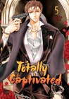 Totally Captivated, Volume 5 (Totally Captivated #5)