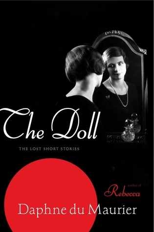 The Doll: The Lost Short Stories