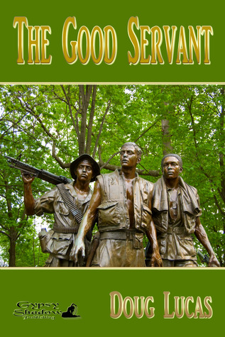 The Good Servant; Book One of the Good Servant Series