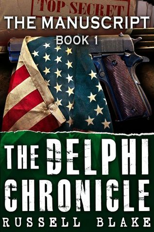 The Manuscript (The Delphi Chronicle #1)