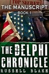 The Manuscript (The Delphi Chronicle, #1)