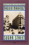 Sugar Street by Naguib Mahfouz