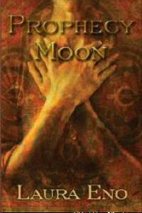Prophecy Moon