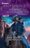 Her Cowboy Defender (Harlequin Intrigue #1334)
