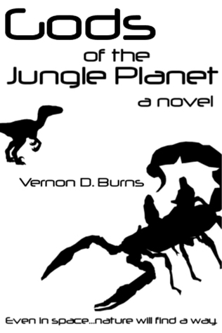 Gods of the Jungle Planet by Vernon D. Burns