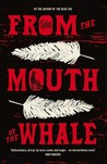 From the Mouth of the Whale by Sjón