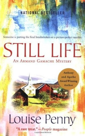 Still Life (Chief Inspector Armand Gamache #1)