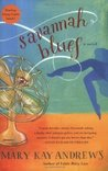 Savannah Blues (Weezie and Bebe Mysteries, #1)