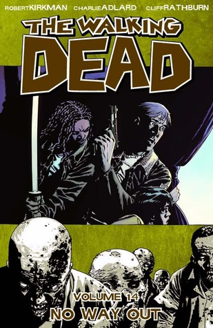 The Walking Dead, Vol. 14: No Way Out