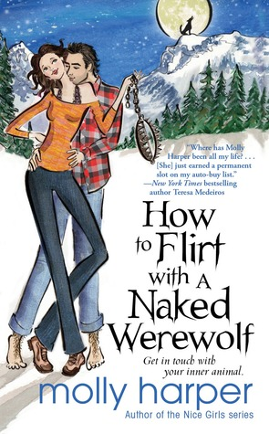 How to Flirt with a Naked Werewolf by Molly Harper // VBC Review