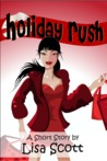 Holiday Rush by Lisa  Scott