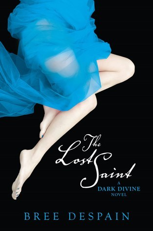 The Lost Saint (The Dark Divine, #2)