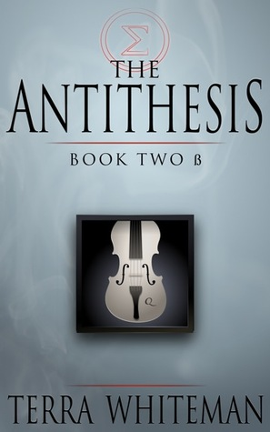 The Antithesis: Book 2β