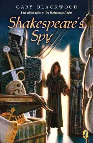 Shakespeare's Spy by Gary L. Blackwood