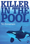 Killer In The Pool by Tim Zimmermann