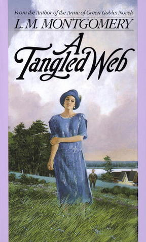 A Tangled Web by L.M. Montgomery