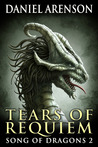 Tears of Requiem (Song of Dragons, #2)
