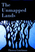 The Unmapped Lands - Part Two