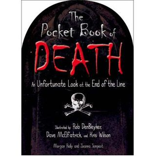 The Pocket Book of Death. Illustrated by Rob Denbleyker, Dave McElfatrick, Kris Wilson