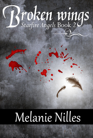Broken Wings (Starfire Angels: Dark Angel Chronicles, #2)