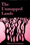 The Unmapped Lands - Part Three