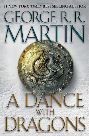 A Dance With Dragons by George R. R. Martin
