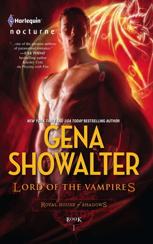 Lord of the Vampires (Royal House of Shadows #1)  - Gena Showalter