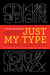 Just My Type: A Book About Fonts (Hardcover)