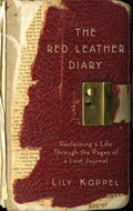 The Red Leather Diary: Reclaiming a Life Through the Pages of a Lost Journal