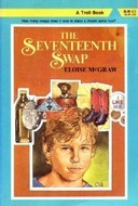 The Seventeenth Swap by Eloise Jarvis McGraw