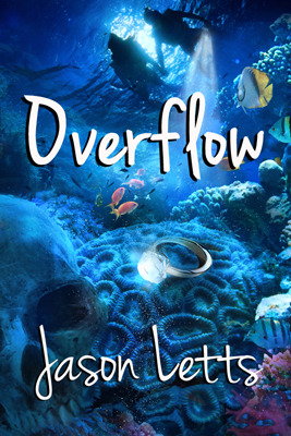 Overflow, a Paranormal Romance by Jason Letts