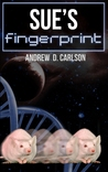 Sue's Fingerprint by Andrew D. Carlson
